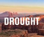 Sunday Feature: NOAA Predicts Droughts Gripping Nearly Half of Continental U.S. Will Intensify This Winter
