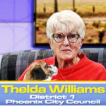 'Keep your word': Retiring Phoenix Councilmember and 3-time Mayor Thelda Williams has advice for us all